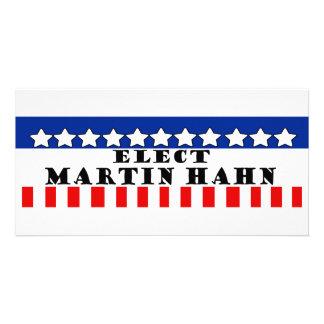 Martin Hahn For President Photo Card