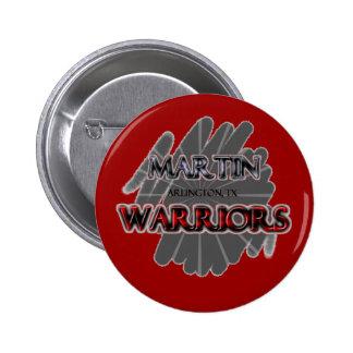 Martin High School Warriors - Arlington TX Buttons