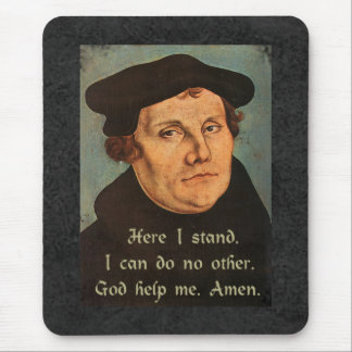 Martin Luther Here I Stand Quotation Mouse Pad