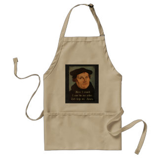 Martin Luther Here I Stand Quotation Standard Apron