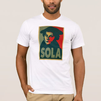 """Martin Luther """"Sola"""" Poster T-Shirt"""