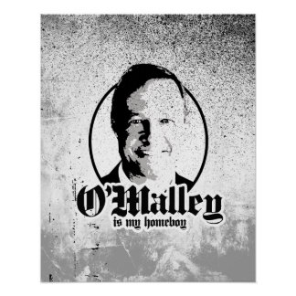 Martin O'Malley is my Homeboy Poster