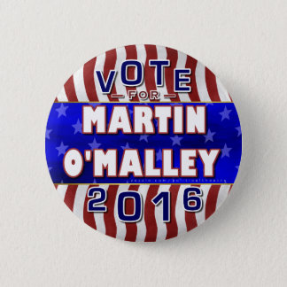 Martin O'Malley President 2016 Election Democrat 2 Inch Round Button