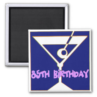 Martini 85th Birthday Gifts Square Magnet