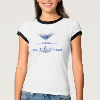 Martini, a great de-stresser, t-shirt