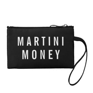 Martini Money | Black & White Quote Coin Purse