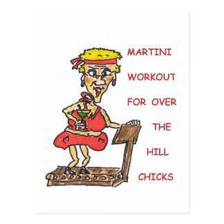 Martini Workout For Over The Hill Chicks Postcard