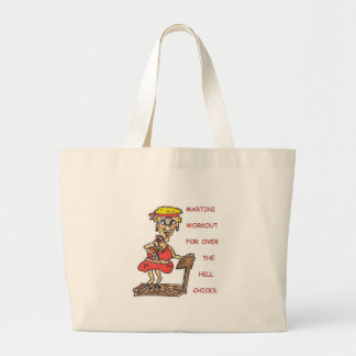 MARTINI WORKOUT FOR OVER THE HILL CHICKS  TOTE JUMBO TOTE BAG