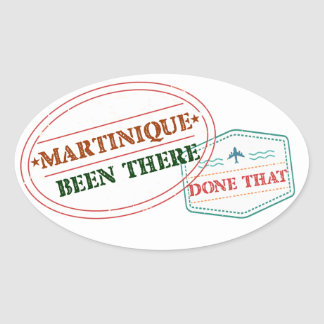 Martinique Been There Done That Oval Sticker