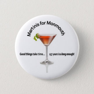Martinis for Monmouth 2 Inch Round Button