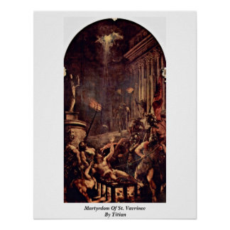 Martyrdom Of St. Vavrinec By Titian Poster
