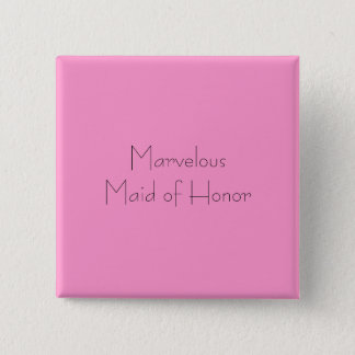 Marvelous Maid of Honor 2 Inch Square Button
