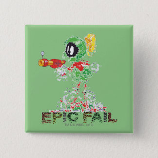 MARVIN THE MARTIAN™ Epic Fail 2 Inch Square Button