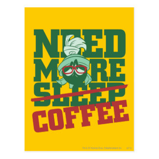 MARVIN THE MARTIAN™ - Need More Coffee Postcard