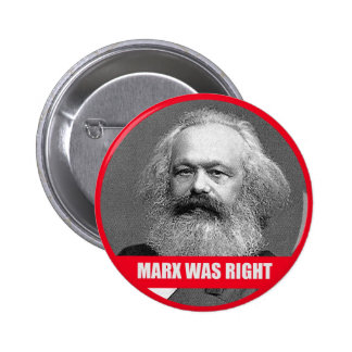 Marx Was Right 2 Inch Round Button