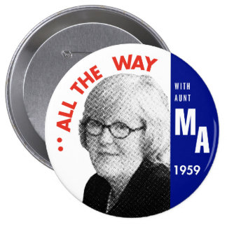 Mary Ann for President Button