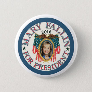 Mary Fallin for President 2016 2 Inch Round Button