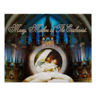 MARY, MOTHER OF THE EUCHARIST. POSTER