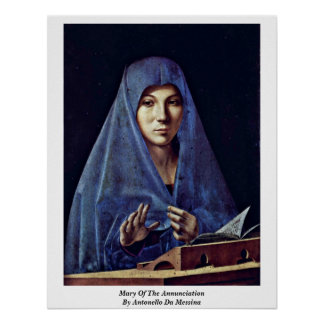 Mary Of The Annunciation By Antonello Da Messina Poster