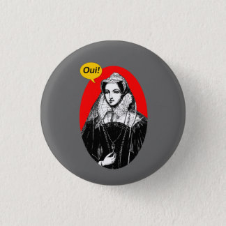 Mary Queen of Scots Indy Yes Pinback 1 Inch Round Button