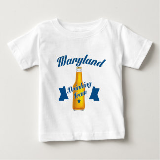 Maryland Drinking team Baby T-Shirt