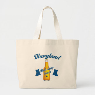 Maryland Drinking team Large Tote Bag