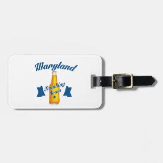 Maryland Drinking team Luggage Tag