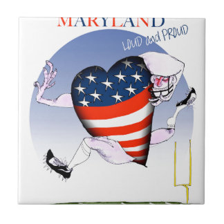 maryland loud and proud, tony fernandes tile
