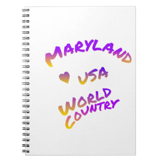 Maryland world country, colorful text art notebooks