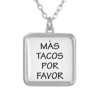Mas Tacos Por Favor Silver Plated Necklace
