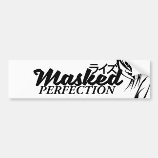 Masked Perfection Bumper Sticker