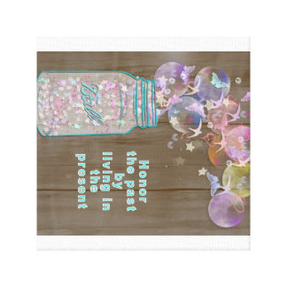 Mason Jar Honor the Past by Living in the Present Canvas Print