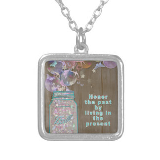 Mason Jar Honor the Past by Living in the Present Silver Plated Necklace