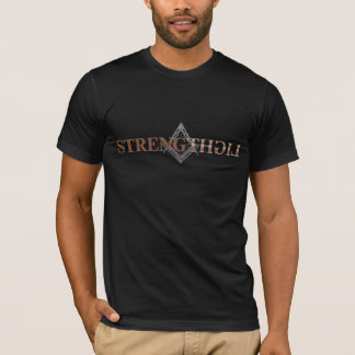 MASONIC STRENGTH - MASONIC LIGHT T-Shirt