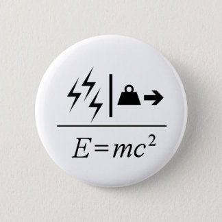 Mass–Energy Equivalence 2 Inch Round Button