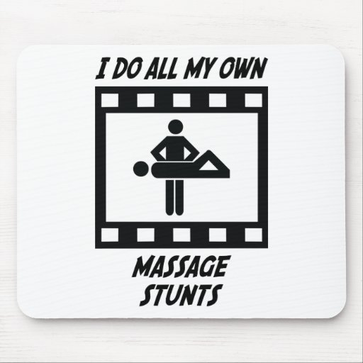 Massage Stunts Mouse Pad