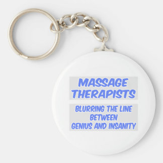 Massage Therapist Joke .. Genius and Insanity Basic Round Button Keychain