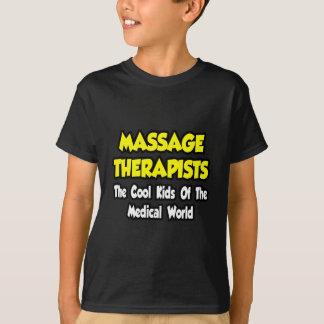 Massage Therapists...Cool Kids of Med World T-Shirt