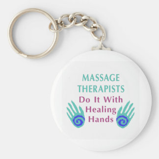 Massage Therapists Do It With Healing hands Keychains