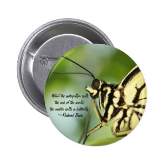 Master Butterfly Photo and quote 2 Inch Round Button