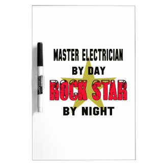 Master Electrician by Day rockstar by night Dry Erase Board