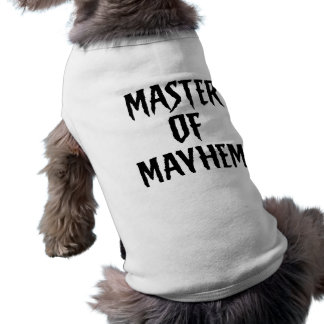 Master Of Mayhem - Pet Tee