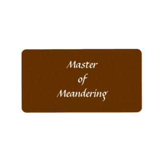 Master of Meandering. Hiking Walking. Brown Custom