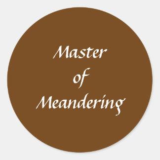 Master of Meandering. Hiking Walking. Brown Custom Sticker