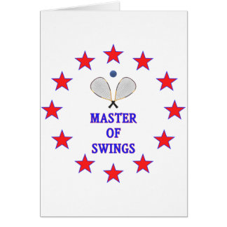 Master of Swings Racquetball Greeting Card