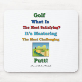 mastering satisfying - Golf Putt Mouse Pad