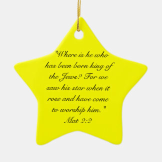 Mat 2:10  When they saw the star, they rejoiced ex Ceramic Ornament