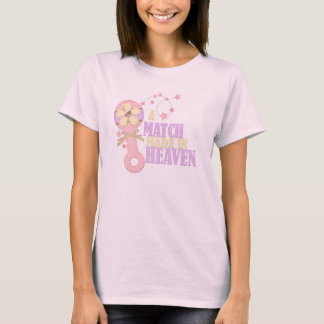 Match made in heaven T-Shirt