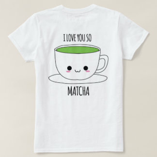 MATCHA KONOMI I LOVE YOU SO MATCHA SHIRT