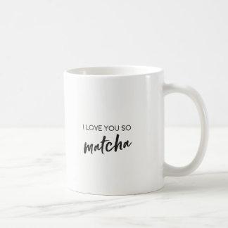 Matcha Quote Tea or Coffee Mug